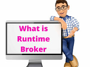 What is Runtime Broker