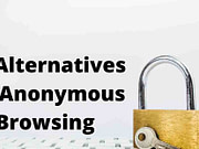 Tor Alternatives For Anonymous Browsing