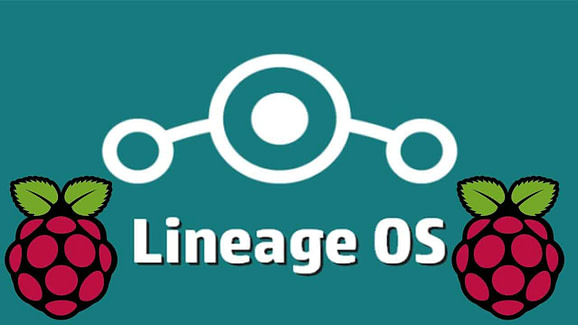 How to Install LineageOS on Raspberry Pi and Build you own Android Device