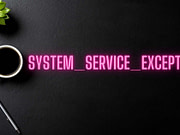 System_Service_Exception What It Is, Why It Occurs