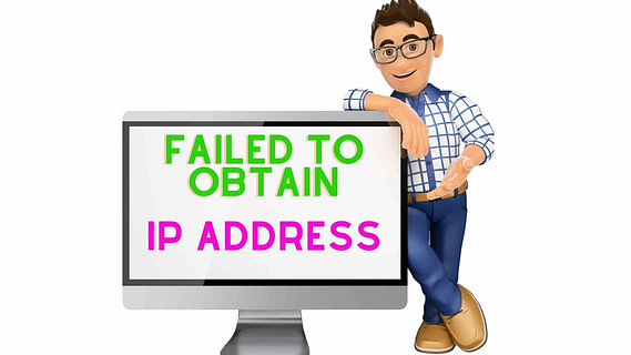 A Guide To Fix Failed To Obtain IP Address Error